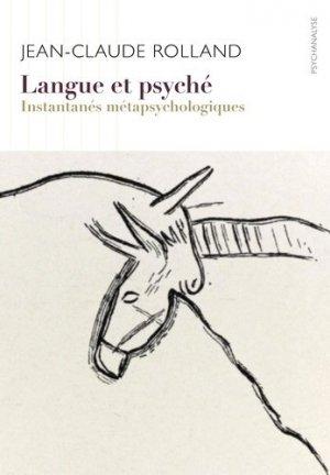 Langue et psyché. Instantanés métapsychologiques, Edition - ithaque - 9782490350070 -