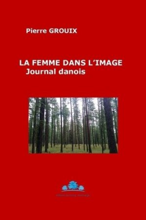 La femme dans l'image - Bourg (Editions du) - 9782490650095 -