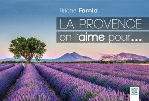 La Provence on l'aime pour... - Suzac - 9782490795062 -