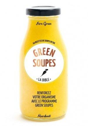 La bible des green soups - Marabout - 9782501103473 -