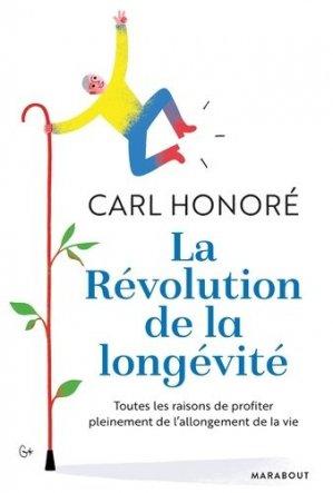 La révolution de la longévité - Marabout - 9782501140720 -