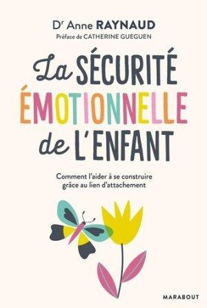 La sécurité émotionnelle de l'enfant - Marabout - 9782501144162 -