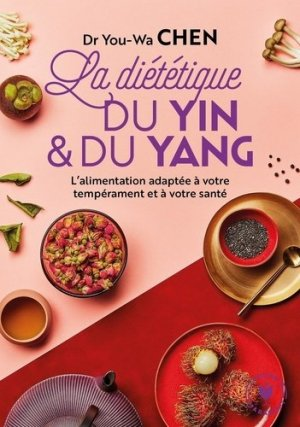 La diététique du yin et du yang - marabout - 9782501150316 -