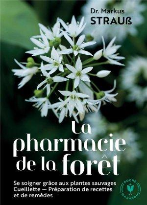 La pharmacie de la forêt - Marabout - 9782501159777 -