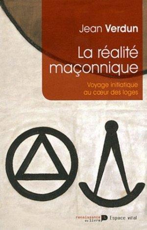La réalité maçonnique - La Renaissance du livre - 9782507003777 -