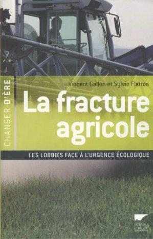 La fracture agricole - Delachaux et Niestlé - 9782603015711 -