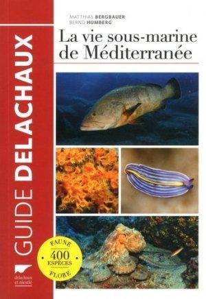La vie sous-marine de Méditerranée - delachaux et niestle - 9782603025802 -