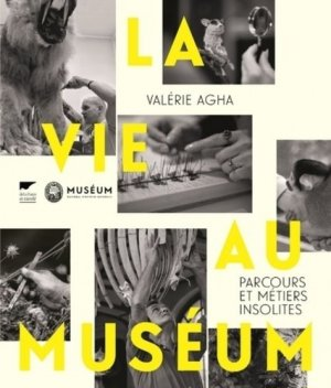 La vie au museum - delachaux et niestle - 9782603026243 -