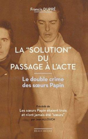 La'solution' du passage à l'acte - beauchesne - 9782701023281 -