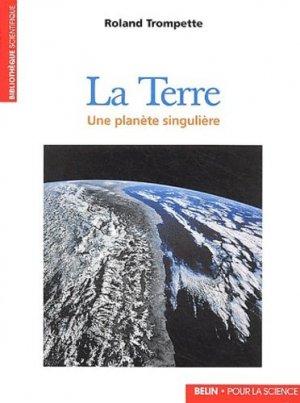 La Terre Une planète singulière - belin / pour la science - 9782701130644 -