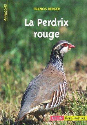 La perdrix rouge - belin / éveil nature - 9782701141442 -