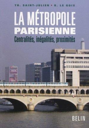 La métropole parisienne  - belin - 9782701144863 -