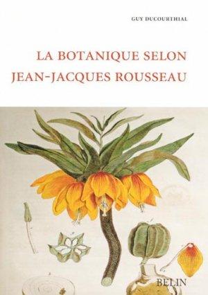 La botanique selon Jean-Jacques Rousseau - belin - 9782701151663