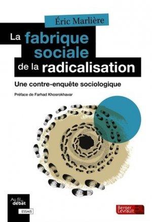 La fabrique sociale de la radicalisation - berger levrault - 9782701321431 -