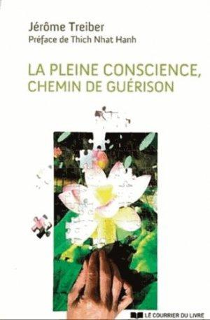 La Pleine Conscience - Le Courrier du Livre - 9782702910429 -