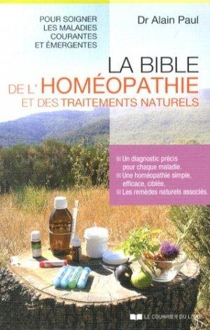 La bible de l'homéopathie et des traitements naturels - le courrier du livre - 9782702910603 -