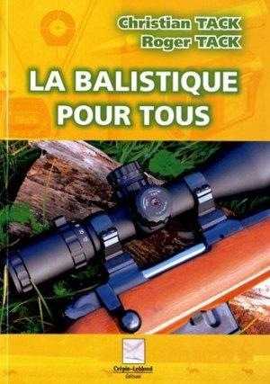 La balistique pour tous - crepin leblond - 9782703003465 -