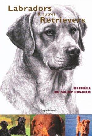 Labradors & autres retrievers - crepin leblond - 9782703003472 -
