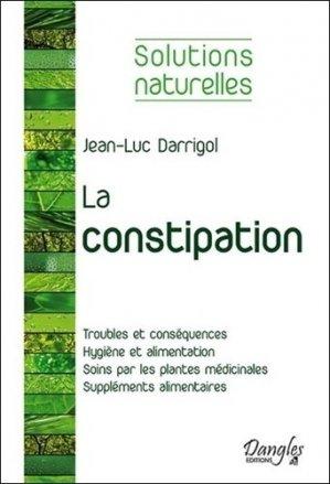 La constipation - dangles éditions - 9782703310341 -