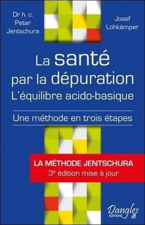 La santé par la dépuration : l'équilibre acido-basique : une méthode en trois étapes - dangles - 9782703312451 -