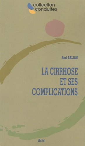 La cirrhose et ses complications - doin - 9782704011827 -