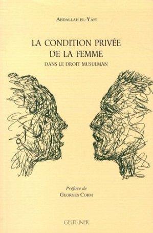 La condition privée de la femme dans le droit musulman - Librairie orientaliste Paul Geuthner - 9782705338855 -
