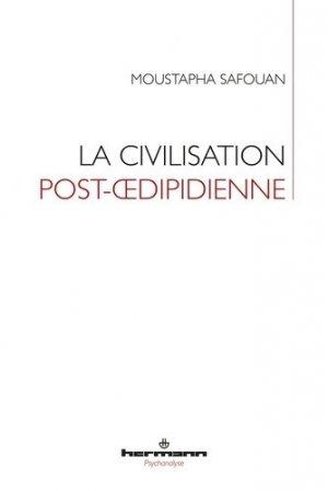 La civilisation post-oedipidienne - hermann - 9782705695804 -