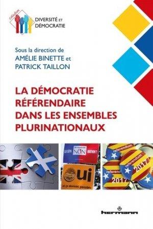 La démocratie référendaire dans les ensembles plurinationaux - Editions Hermann - 9782705696252 -