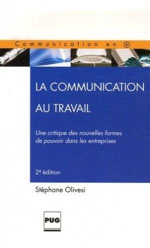 La Communication au travail - presses universitaires de grenoble-pug - 9782706113826 -