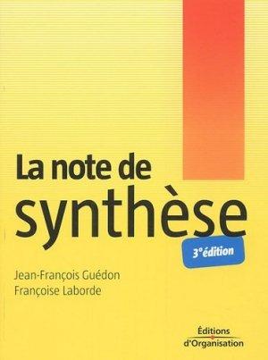 La note de synthèse. 3e édition - Editions d'Organisation - 9782708133044 -