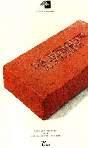 La brique à Paris - Editions AandJ Picard - 9782708404144 -