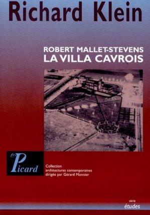 La villa Cavrois. Robert Mallet-Stevens - Editions AandJ Picard - 9782708407299 -