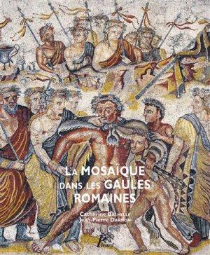 La mosaïque dans les Gaules romaines - picard - 9782708410312 -