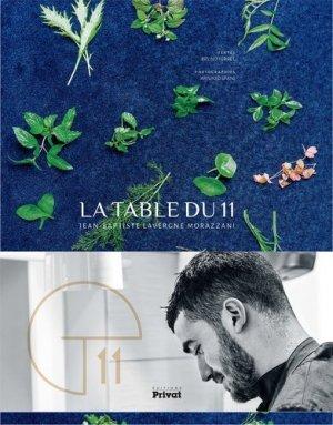La table du 11. Jean-Baptiste Lavergne Morazzini - Privat - 9782708942066 -