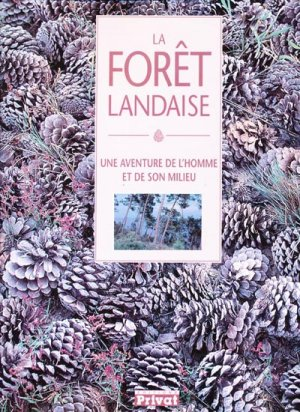 La forêt landaise - privat - 9782708990685 -