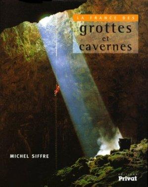 La France de grottes et cavernes - privat - 9782708991590 -