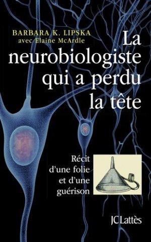 La neurobiologiste qui a perdu la tête - LATTES - 9782709660679 -