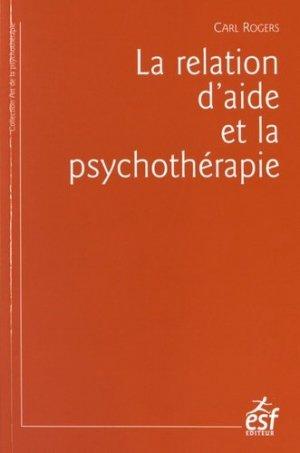 La relation d'aide et la psychothérapie - esf - 9782710130901 -