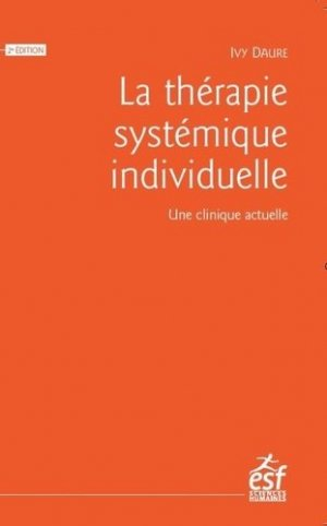 La thérapie systémique individuelle - ESF Editeur - 9782710139003 -