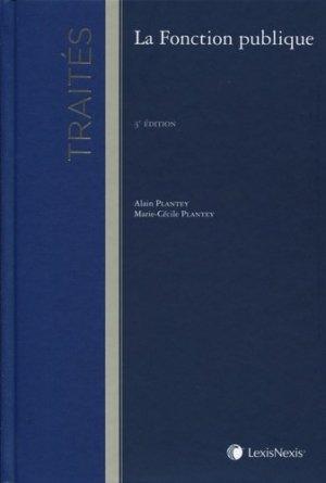 La fonction publique. 3e édition - lexis nexis (ex litec) - 9782711005178 -