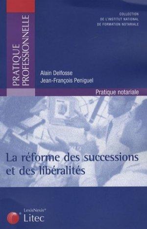 La réforme des successions et des libéralités - lexis nexis (ex litec) - 9782711007660 -