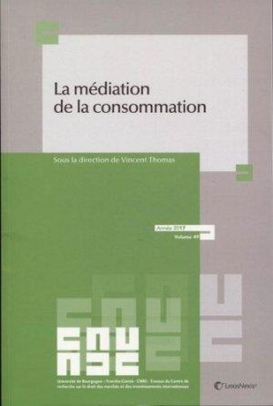 La médiation de la consommation - lexis nexis (ex litec) - 9782711029020 -