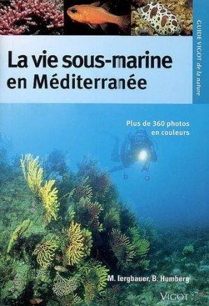 La vie sous-marine en Méditerranée - vigot - 9782711419012 -