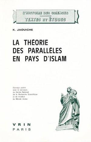 La théorie des parallèles en pays d'Islam - vrin - 9782711609208 -
