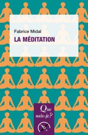 La méditation - puf - presses universitaires de france - 9782715405677 -