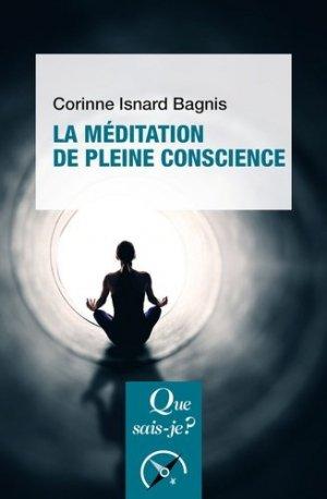 La méditation de pleine conscience - puf - presses universitaires de france - 9782715405707 -