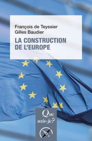 La construction de l'Europe - puf - presses universitaires de france - 9782715405974 -