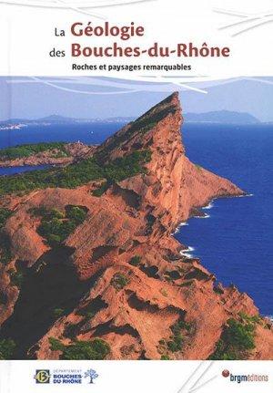 La geologie des bouches-du-rhone - brgm - 9782715927186 -