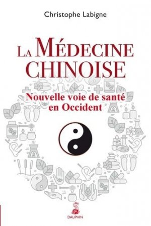 La médecine chinoise - dauphin - 9782716316361 -