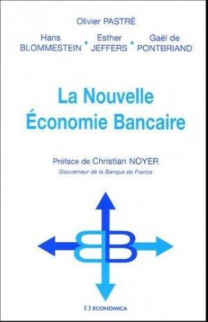 La Nouvelle Economie Bancaire - Economica - 9782717849882 -